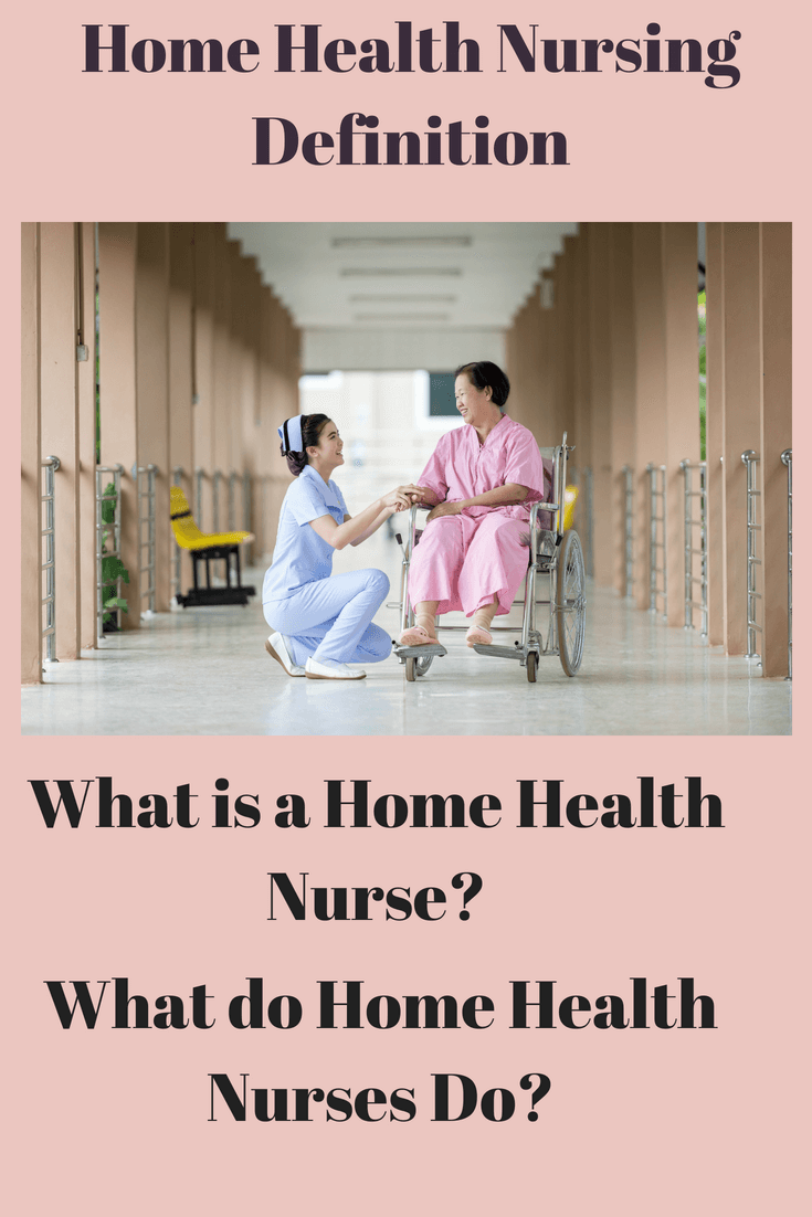 Home health nursing roles
